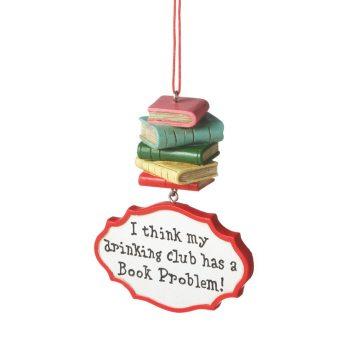 110655 drinking club has a book problem book club ornament