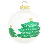 cousins always special friends ornament