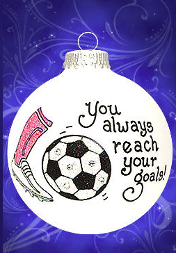you always reach your goals soccer ornament